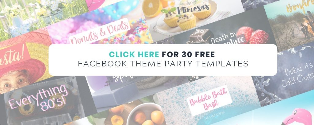 30 Free Facebook Party Themes Done for You