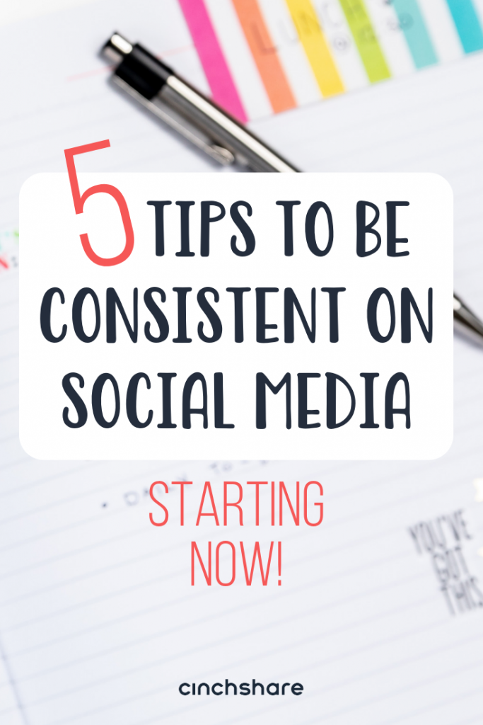 Tips to be consistent on social media - starting NOW
